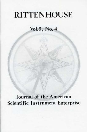 Rittenhouse Vol. 9 No. 4 (Issue 36): Journal of the American Scientific Instrument Enterprise August 1995