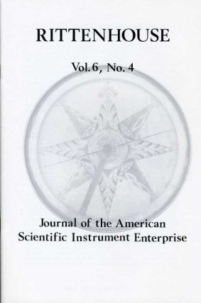 Rittenhouse Vol. 6 No. 4 (Issue 24): Journal of the American Scientific Instrument Enterprise August 1992