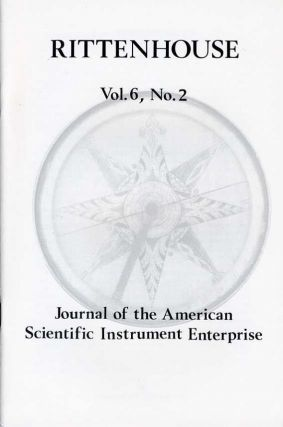 Rittenhouse Vol. 6 No. 2 (Issue 22): Journal of the American Scientific Instrument Enterprise Feb 1992