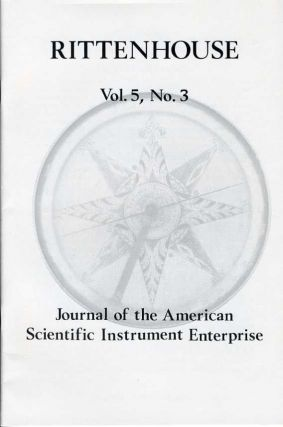 Rittenhouse Vol. 5 No. 3 (Issue 19): Journal of the American Scientific Instrument Enterprise May 1991
