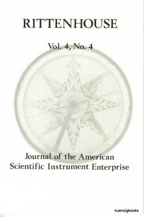 Rittenhouse Vol. 4 No. 4 (Issue 16): Journal of the American Scientific Instrument Enterprise August 1990. Marjorie Berry, William H. Skerritt, James Baker Ross, Don And Anne Wing, contributors, Deborah Jean Warner.