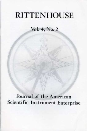 Rittenhouse Vol. 4 No. 2 (Issue 14): Journal of the American Scientific Instrument Enterprise Feb 1990