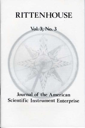 Rittenhouse Vol. 3 No. 3 (Issue 11): Journal of the American Scientific Instrument Enterprise May 1989