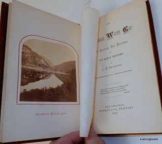 The Delaware Water Gap : Its Scenery, Its Legends, and Its Early History. L. W. Brodhead, Luke Willis.