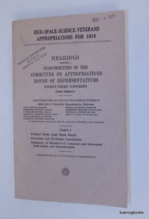 HUD-SPACE-SCIENCE-VETERANS APPROPRIATIONS FOR 1974. Hearings before a Subcommittee of the...