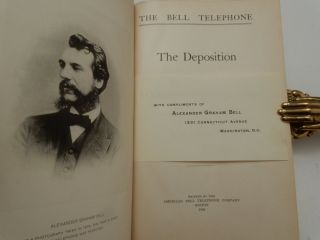 The Bell Telephone : the Deposition of Alexander Graham Bell in the Suite Brought by the United States to Annul the Bell Patents.