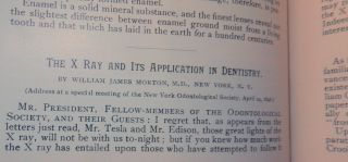 The X Ray and Its Application in Dentistry IN The Dental Cosmos : A Monthly Record of Dental Science Devoted to the Interests of the Profession Vol XXXVIII