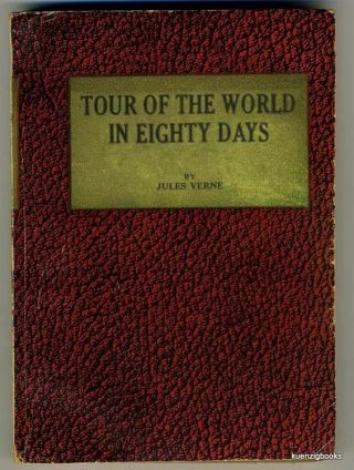 The Tour of the World in Eighty Days. Jules Verne