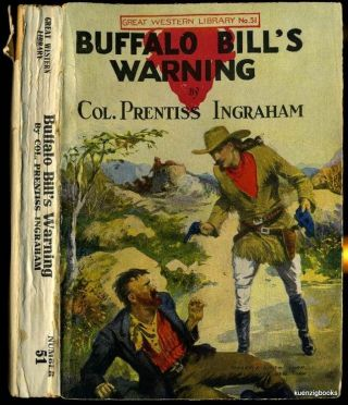 Buffalo Bill's Warning or The Scout's Stern Search. Col. Prentiss Ingraham.