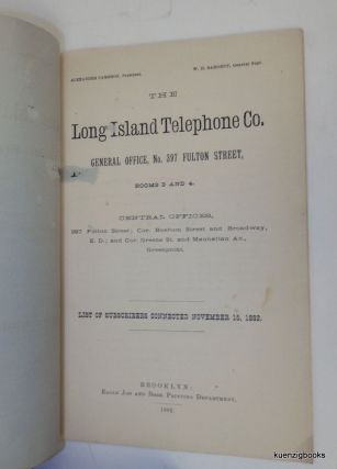 The Long Island Telephone Co. ... List of Subscribers connected November 15, 1882. WITH ADDENDA To Subscribers List of November 15, 1882 WITH List of Subscribers Connected February 20 to April 1, 1883
