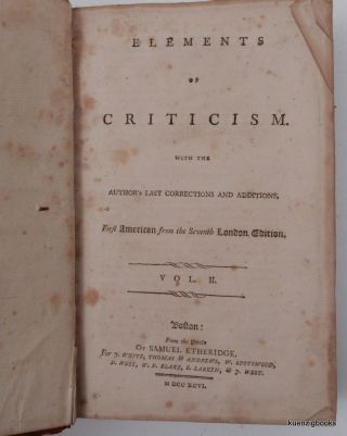 Elements of criticism : with the author's last corrections and additions First American from the seventh London edition.