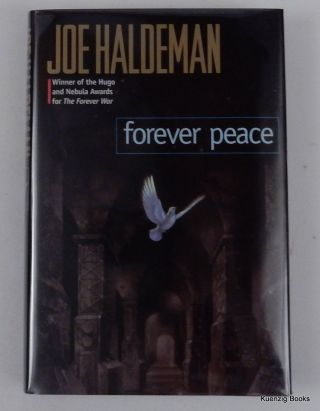 Forever Peace. Joe Haldeman.