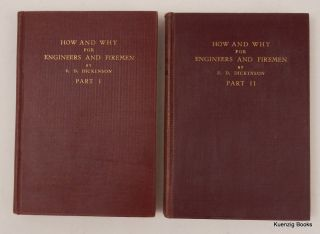 """How and Why"" for Engineers and Firemen ... A treatise on the care and management of Steam..."