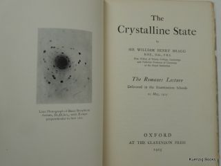 The Crystalline State - The Romanes Lecture Delivered in the Examination Schools 20 May, 1925