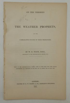 On the Theories of The Weather Prophets and the Comparative Success of their Predictions. W. H....