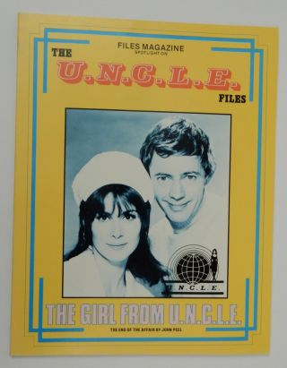 Files Magazine Spotlight on The U.N.C.L.E. Files - The Girl from U.N.C.L.E. The End of the Affair...