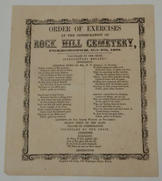 Order of Exercises at the Consecration of Rock Hill Cemetery, Foxborough, Oct. 4th, 1858. Mrs. M. H. Sherman, Rev. Samuel Wolcott.