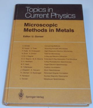 Microscopic Methods in Metals. U. Gonser
