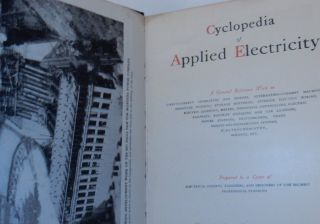 Cyclopedia of Applied Electricity Volume VII [ Seven, 7 ] Power Stations, Switchboards, Station Management, Welding
