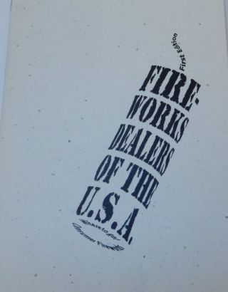 Fireworks Dealers of the U.S.A. Second edition. Bob Weaver