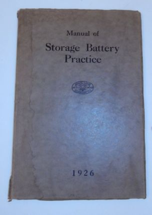 Association of Edison Illuminating Companies Manual of Storage Battery Practice ... Presented at...