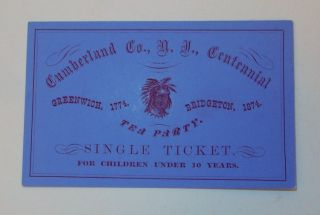 Ticket to the Cumberland Co NJ Centennial of the Greenwich Tea Party. no author