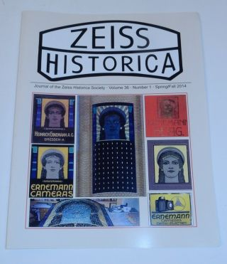 Journal of the Zeiss Historica Society, Volume 36, Number 1, Spring/Fall 2014. John T. Scott