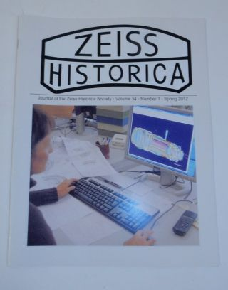 Journal of the Zeiss Historica Society, Volume 34, Number 1, Spring 2012. John T. Scott