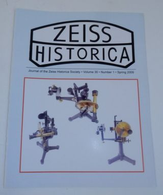 Journal of the Zeiss Historica Society, Volume 30, Number 1, Spring 2009. John T. Scott