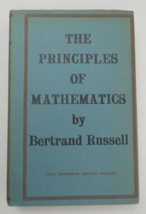 The Principles of Mathematics. Bertrand Russell.