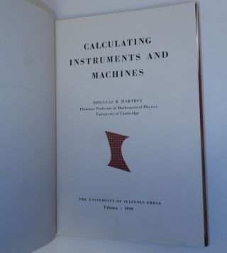 Calculating Instruments and Machines. Douglas R. Hartree