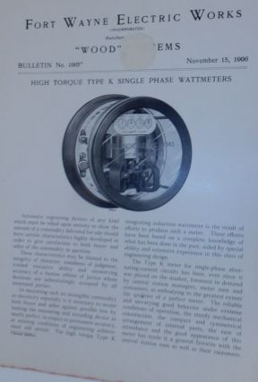 Wood Systems. Bulletin No.1065. High Torque Type K Single Phase Wattmeters November 15, 1906....