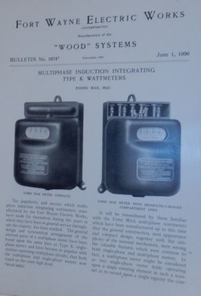 Wood Systems. Bulletin No.1074. Multiphase Inducation Integrating Type K Wattmeters June 1,...