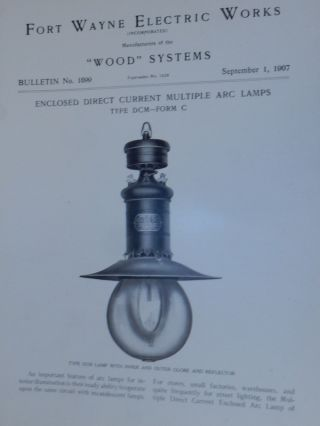 Wood Systems. Bulletin No.1099. Enclosed Direct Current Multiple Arc Lamps Type DCM-Form C...