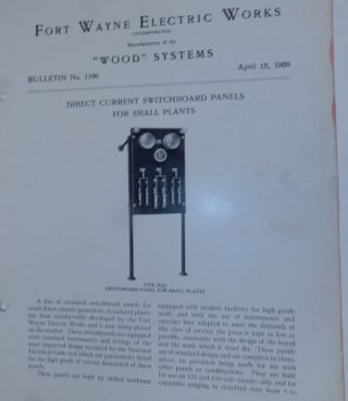 Wood Systems. Bulletin No.1106. Direct Current Switchboard Panels for Small Plants April 15,...