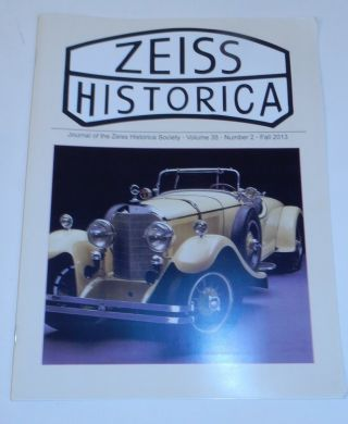 Journal of the Zeiss Historica Society, Volume 35, Number 2, Fall 2013. John T. Scott