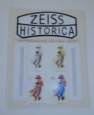 Journal of the Zeiss Historica Society, Volume 37, Number 1, Spring 2015. John T. Scott