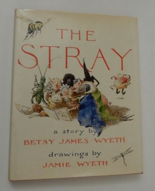 The Stray. Betsy James Wyeth