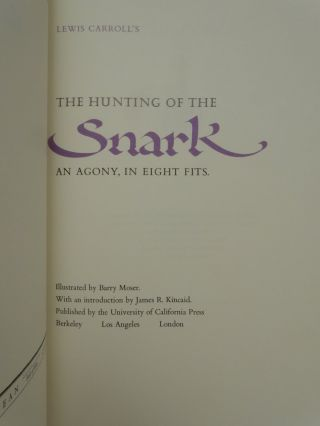 The Hunting of the Snark An Agony, In Eight Fits