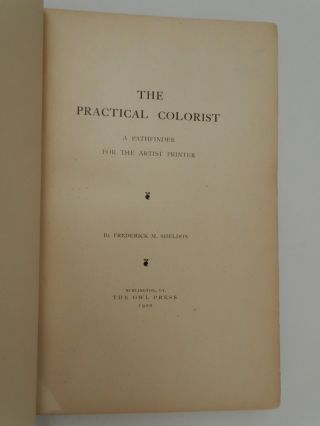 The Practical Colorist : A Pathfinder for the Artist Printer