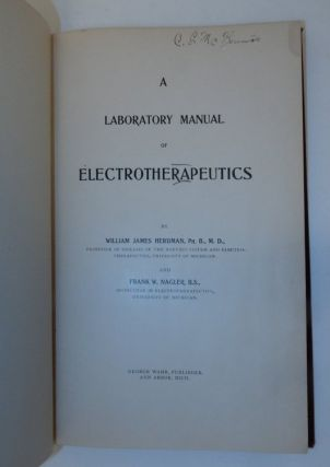 A Laboratory Manual of Electrotherapeutics