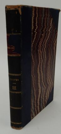 The Bee-Hunter ; or, the Oak Openings in Three Volumes, VOL. III. James Fenimore Cooper