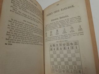Hoyle's Games. Illustrated Edition. Embracing All the Most Modern Modes of Play, and the Rules Practised at the Present Time, in Billiards, Whist, Draughts, Cribbage, Backgammon, and All Other Fashionable Games; together with Sixteen Games Adapted to the New Yankee-Notion Cards. Also the Whole of Frere's Chess Hand-Book. Containing, besides Elementary Instruction and the Laws of Chess, About Fifty Select Games by the First Players Endings of Games, and the Defeat of the Muzio Gambit. Also, Thirty-Six of the Choicest Chess Problems, and a Description of, and Rules for, Four-Handed Chess.