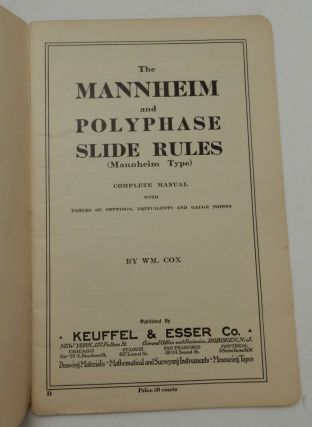 The Mannheim and Polyphase Slide Rules ( Mannheim Type ) Complete Manual with Tables of Settings, Equivalents and Gauge Points BOUND WITH Supplement The Slide Rule and Plane Trigonometry