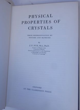 Physical Properties of Crystals ... Their representation by tensors and matrices