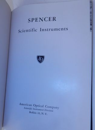SPENCER Scientific Instruments. American Optical Company
