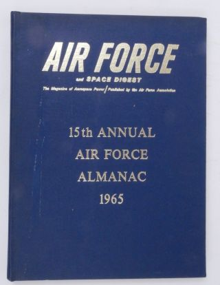 Air Force and Space Digest ... The Magazine of Aerospace Power ... Volume 48, Number 9, September...