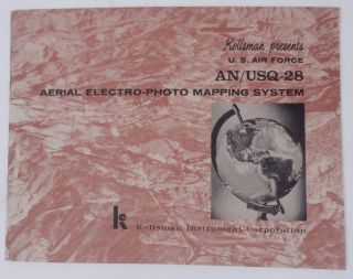 Kollsman presents U.S. Air Force AN/USQ-28 Aerial Electro-photo Mapping System [ brochure front...