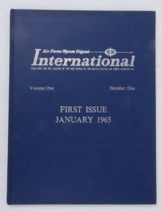 Air Force and Space Digest International ... Published for the Leaders of the Free World by the...