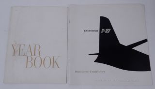 Fairchild F-27 Business Transport : Flagship of the Business Fleet WITH F-27 Yearbook 1958-1959 [...